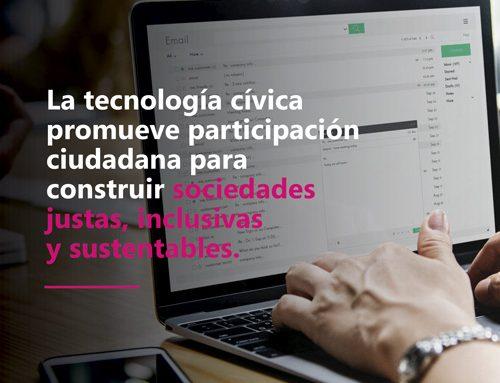 La tecnología cívica promueve participación ciudadana para construir sociedades justas, inclusivas y sustentables.